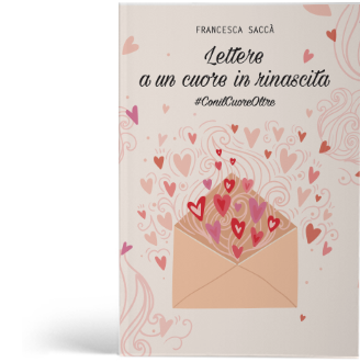lettere ad un cuore in rinascita